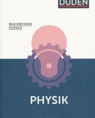 Basiswissen Schule - Physik Abitur: Das Standardwerk für die Oberstufe