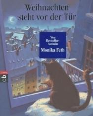 Monika Feth: Weihnachten steht vor der Tür