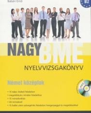 Nagy BME Nyelvvizsgakönyv - Német Középfok (B2) MP3 CD melléklettel