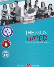 The Most Hated Topics at the ECL Exam - English Level B2 + MP3 Download