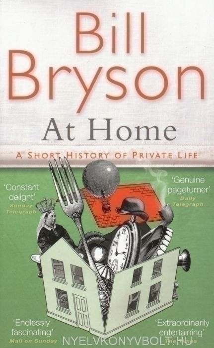 Bill Bryson: At Home - A Short History of Private Life
