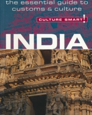 Culture Smart! India - The Essential Guide to Customs & Culture