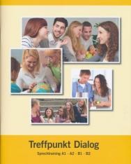 Treffpunkt Dialog - Sprechtraining A1 - A2 - B1 - B2