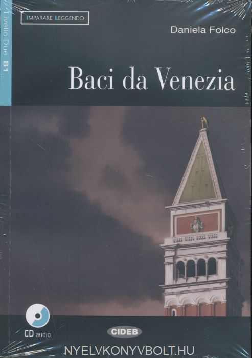 Baci da Venezia con Audio CD - Black Cat Imparare Leggendo B1
