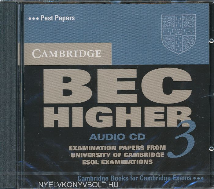 Cambridge BEC Higher 3 Official Examination Past Papers Audio CD