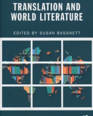 Translation and World Literature (New Perspectives in Translation and Interpreting Studies)