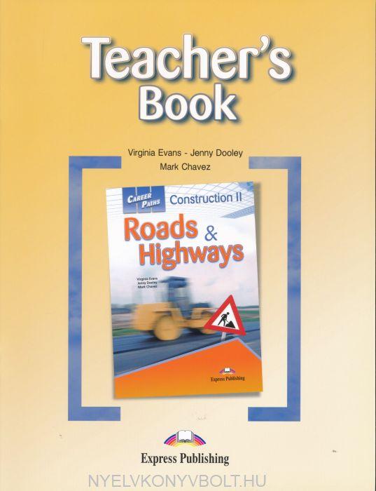 Career Paths: Construction II - Roads & Highways Teacher's Book