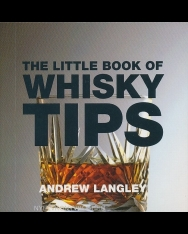 The Little Book of Whisky Tips - Little Book of Tips