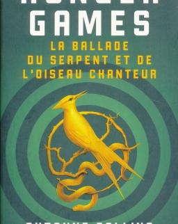 Suzanne Collins: Hunger Games : La ballade du serpent et de l'oiseau chanteur