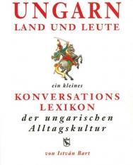 Ungarn Land und Leute - Magyar-német kulturális szótár (3. kiadás)