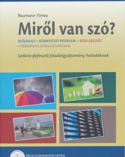 MagyarOK - Miről van szó? - Szókincsfejlesztő feladatgyűjtemény haladóknak