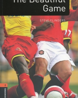 The Beautiful Game Factfiles - Oxford Bookworms Library Level 2
