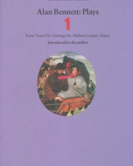 Alan Bennett: Plays Volume 1