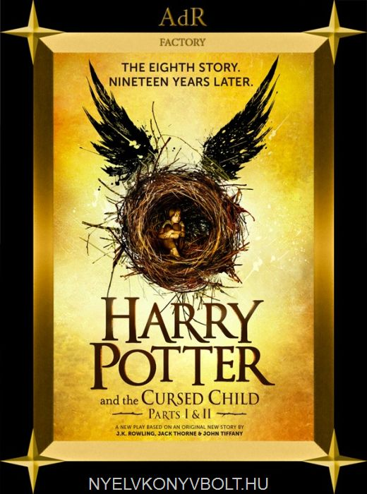 J. K. Rowling: Harry Potter and the Cursed Child - Parts I & II (Special Rehearsal Edition)