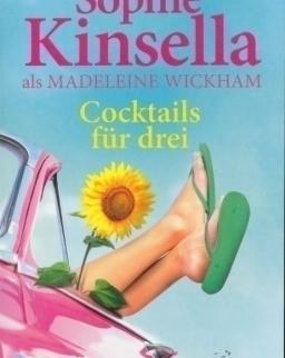 Sophie Kinsella: Cocktails für drei