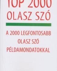 Top 2000 olasz szó A 2000 legfontosabb olasz szó példamondatokkal