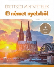 Érettségi Mintatételek Német Nyelvből - 50 Emelt Szintű Tétel + Mp3 CD (MX-1252)