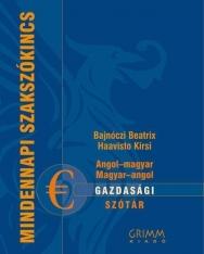 Angol-magyar - magyar-angol gazdasági szótár - Mindennapi szakszókincs