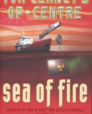 Tom Clancy: Sea of Fire - Op-Center Universe Volume 10