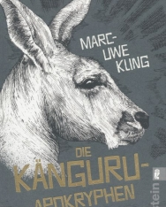 Marc-Uwe Kling: Die Kanguru-Apokryphen