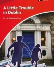 A Little Trouble in Dublin - Cambridge Discovery Readers Level 1