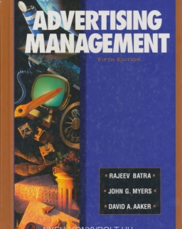Rajeev Batra, David A. Aaker, John G. Myers: Advertising Management