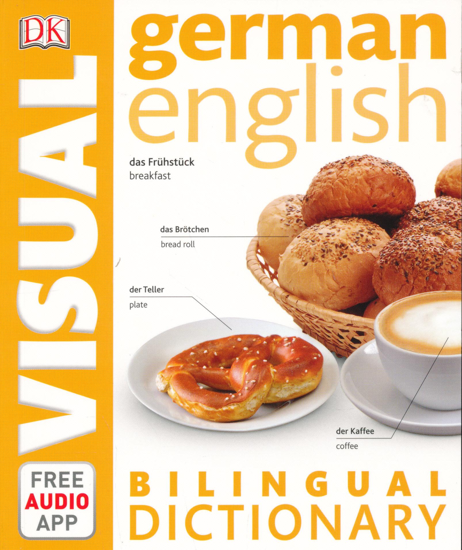 DK German-English Visual Bilingual Dictionary 2017 with Free Audio App
