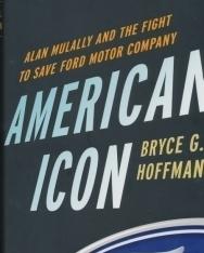 Bryce G. Hoffman: American Icon