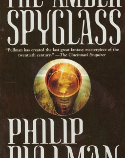 Philip Pullman: The Amber Spyglass - His Dark Materials Book 3