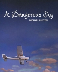 A Dangerous Sky - Cambridge English Readers level 6 (C1)