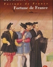 Robert Merle: Fortune de France (Fortune de France Tome 1)