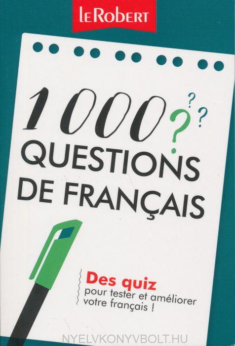 1000 questions de français - Des quiz pour tester et améliorer votre français