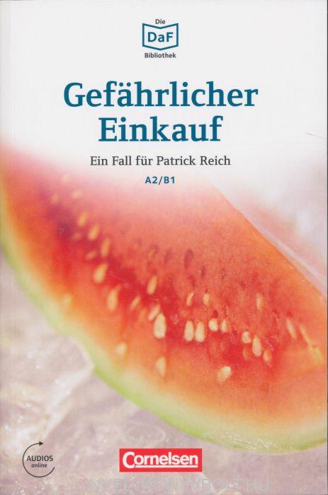 Gefährlicher Einkauf - Ein Fall für Patrick Reich - Die DAF Bibliothek A1/B2 Audios online