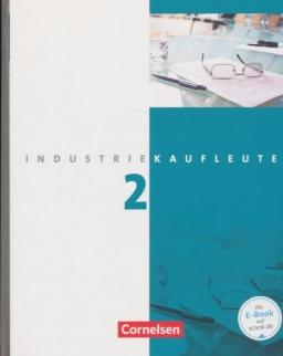 Industriekaufleute 2 - 2. Ausbildungsjahr: Lernfelder 6-9 - Fachkunde und Arbeitsbuch mit Lernsituationen
