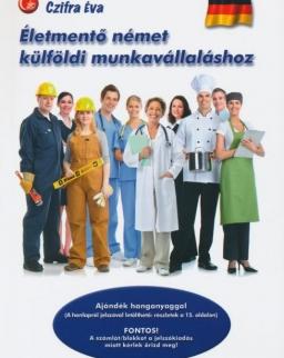 Életmentő német külföldi munkavállaláshoz - Letölthető hanganyaggal