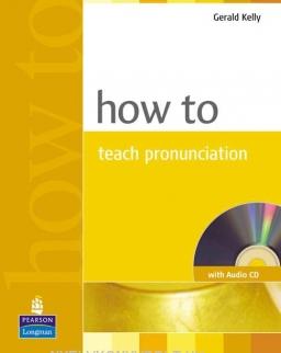 How to Teach Pronunciation - with Audio CD