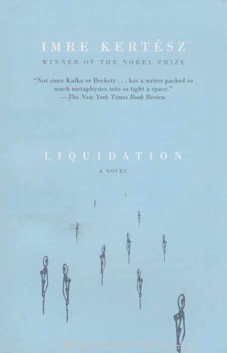Kertész Imre: Liquidation