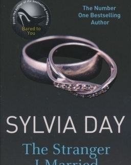 Sylvia Day: The Stranger I Married