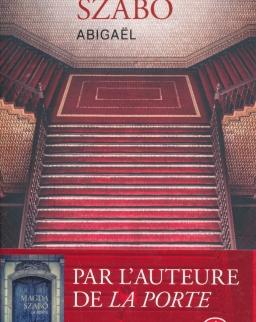 Magda Szabó: Abigaël (Abigél francia nyelven)