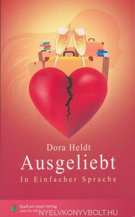 Dora Heldt: Ausgeliebt (In Einfacher Sprache)