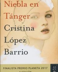 Cristina López Barrio: Niebla en Tánger: Finalista Premio Planeta 2017 4. edición