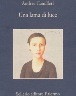 Andrea Camilleri: Una lama di luce