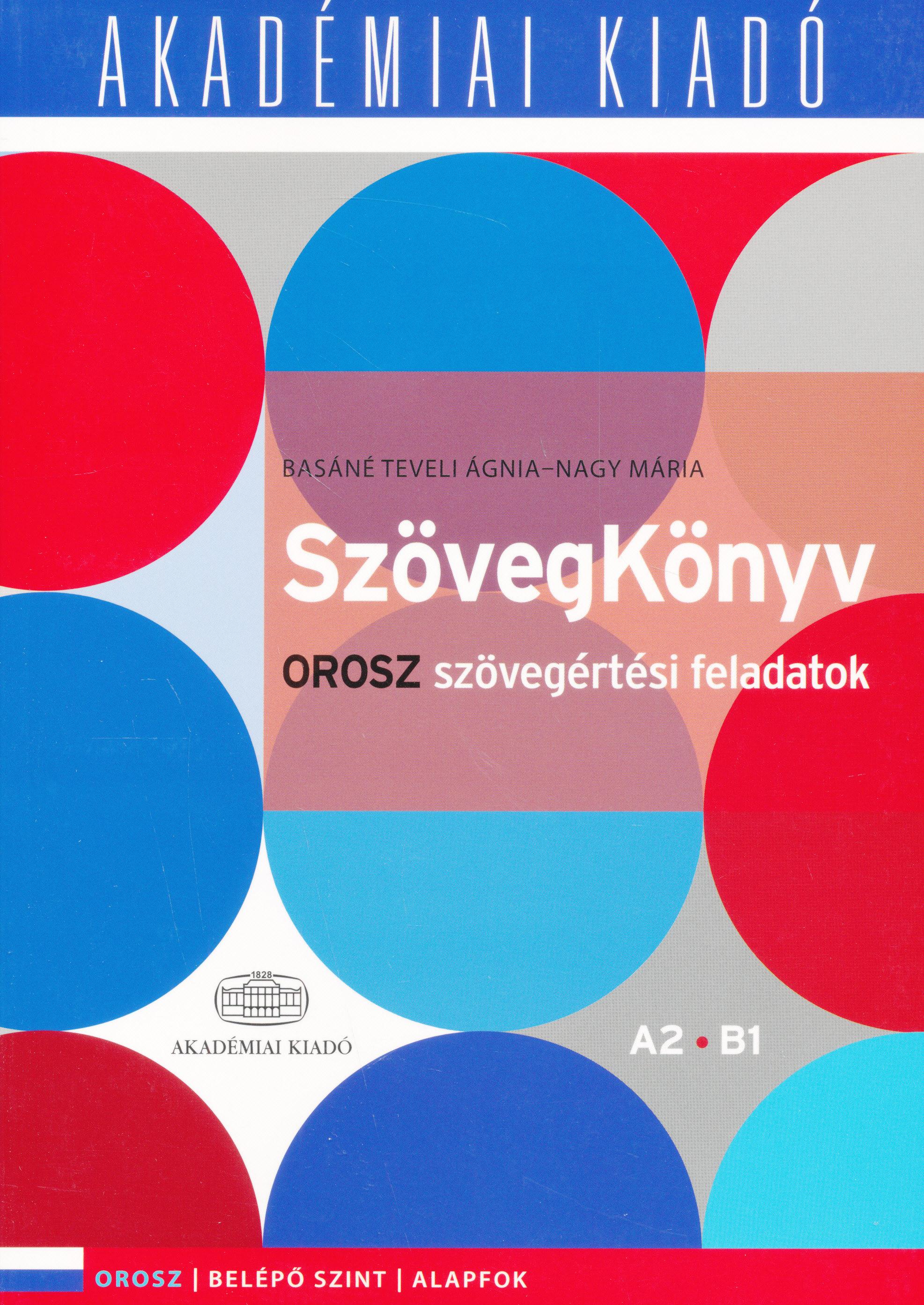 Szövegkönyv Orosz A2-B1 - Orosz szövegértési feladatok