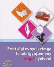 Érettségi és nyelvvizsga feladatgyűjtemény angol nyelvből