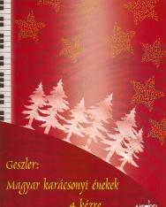 Geszler György: Magyar karácsonyi énekek 4 kézre, zongorára