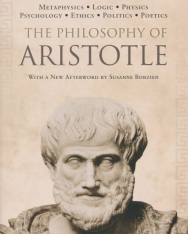 Aristotle: The Philosophy of Aristotle
