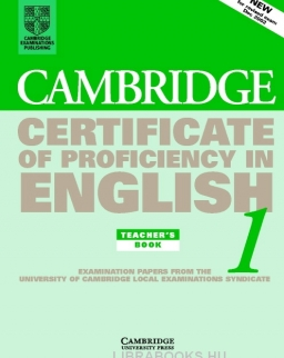 Cambridge Certificate of Proficiency in English 1 Official Examination Past Papers Teacher's Book