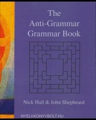 The Anti-Grammar Grammar Book