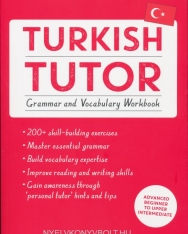 Turkish Tutor: Grammar and Vocabulary Workbook: Advanced beginner to upper intermediate course