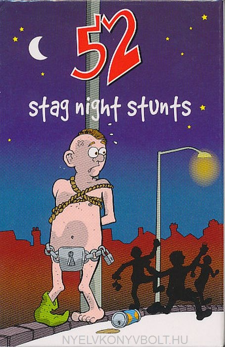 52 Stag Night Stunts
